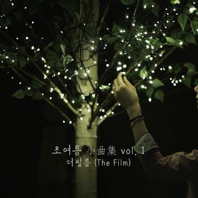 [EP] The Film – 초여름 小曲集