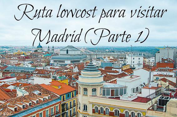 Ruta lowcost para visitar Madrid