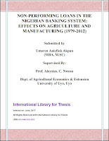 https://sites.google.com/site/italianjournalsit/home/file-name/International%20Library%20for%20Thesis%20NON-PERFORMING%20LOANS%20IN%20THE%20NIGERIAN%20BANKING%20SYSTEMEFFECTS%20ON%20AGRICULTURE%20AND%20MANUFACTURING%20%281979-2012%29.pdf?attredirects=0&d=1