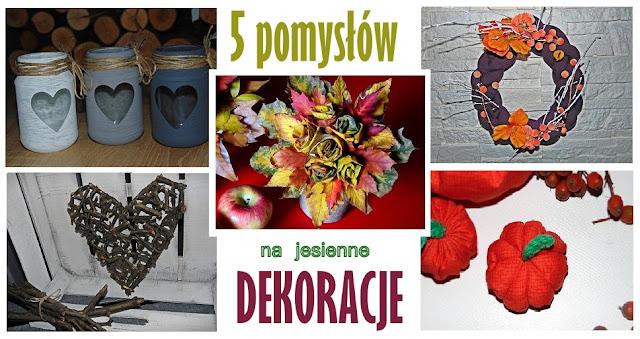 5 pomysłów na jesienne dekoracje