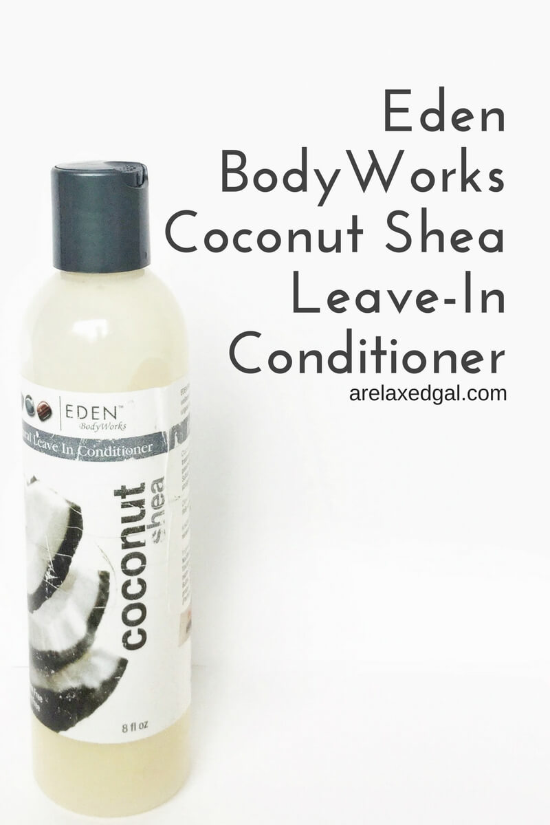 Review of Eden BodyWorks Coconut Shea Leave-in Conditinoer | arelaxedgal.com