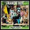 Francis Boy - Mana Colela (Afro Beat) [Download]