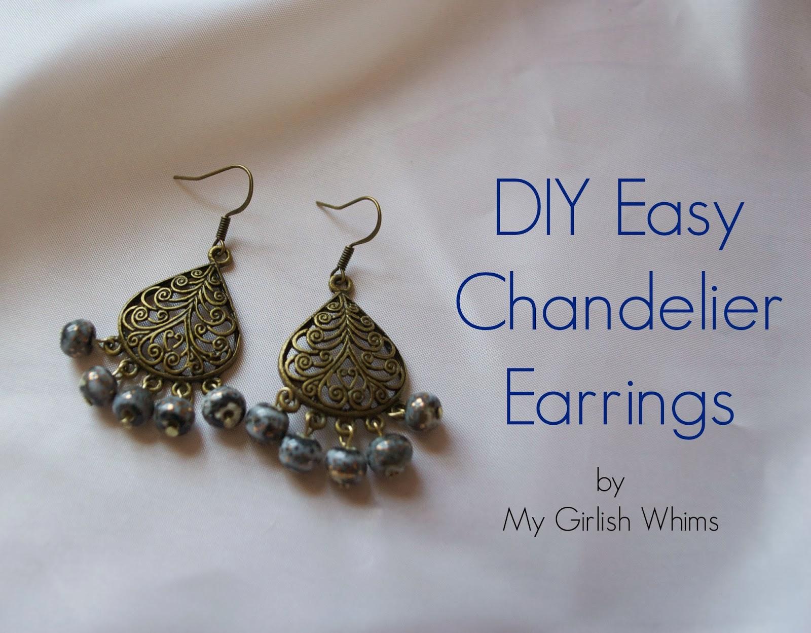 Diy Easy Chandelier Earrings My Ish Whims