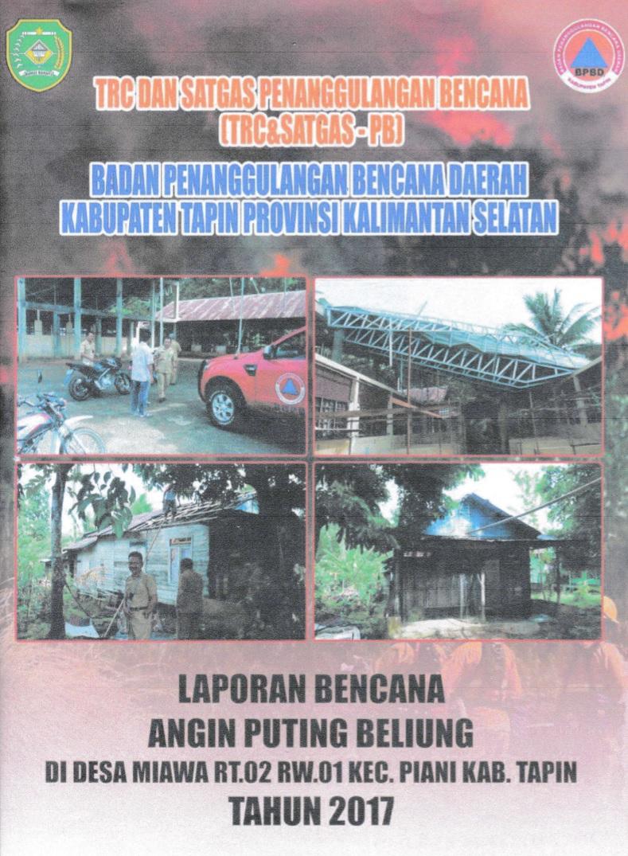 Laporan Bencana Angin Puting Beliung Desa Miawa Rt 02 Rw 01 Kec Piani Kab Tapin Kalsel Website Resmi Bpbd Kabupaten Tapin