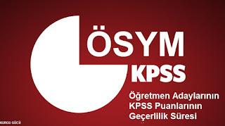 Öğretmen Adaylarına KPSS Puanları Geçerlilik Süresi Müjdesi! - Kurgu Gücü