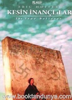 Eric Hoffer - Kesin İnançlılar