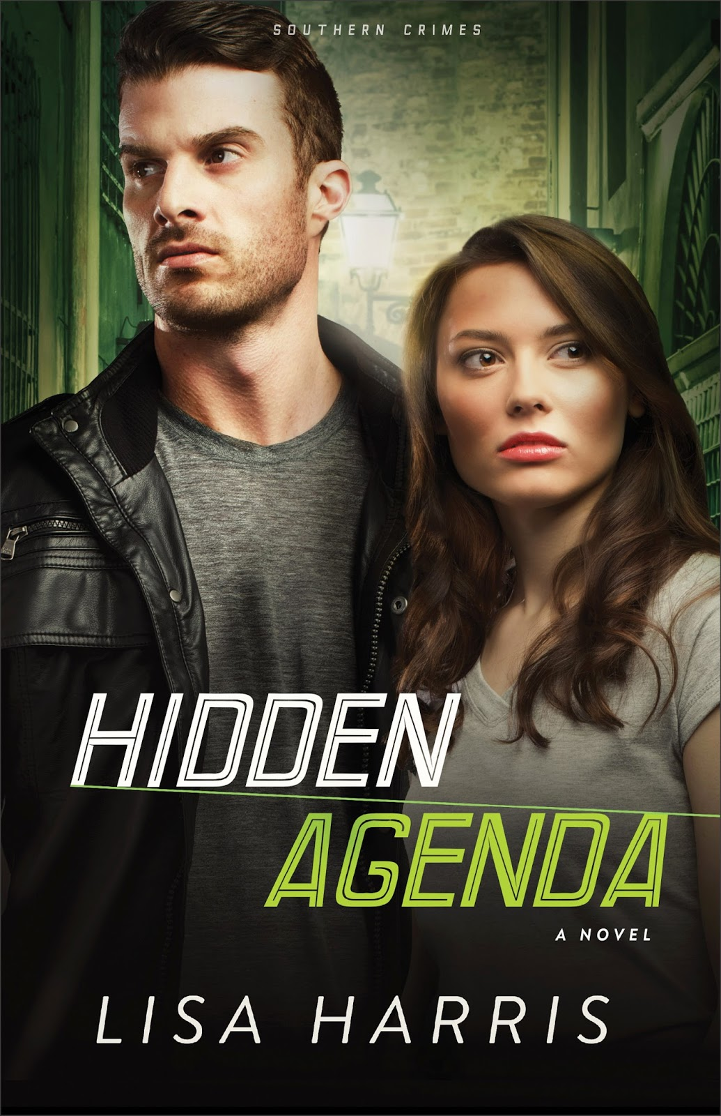 Hidden Agenda (Southern Crimes, Book 3) by Lisa Harris