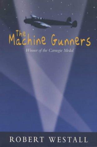 The Machine Gunners by Robert Westall