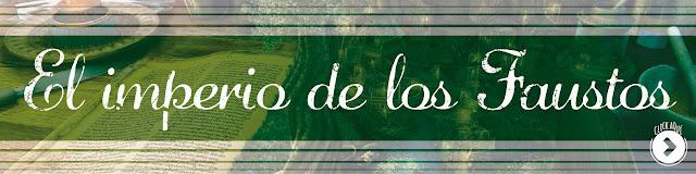http://www.hechosdesuenos.com/2015/01/el-imperio-de-los-faustos.html