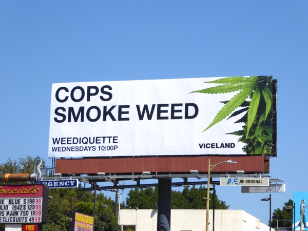 Cops smoke weed Weediquette season 2 billboard