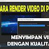 2 Cara Render Video Kualitas HD Adobe Premiere Dengan Mudah