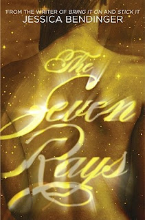 Book Review: The Seven Rays by Jessica Bendinger