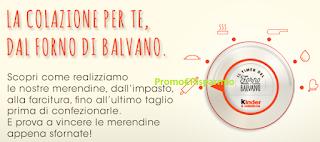 Logo Dal Forno di Balvano: vinci gratis 100 confezioni di Merendine Kinder