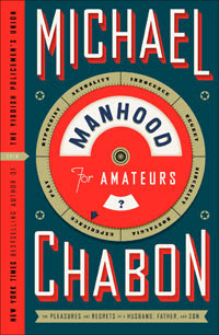copertina manhood for amateurs michael chabon