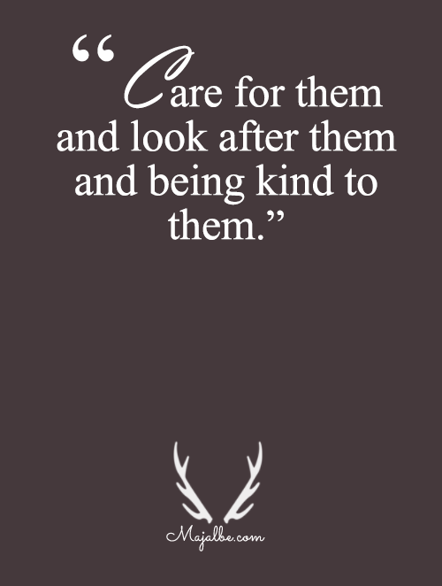 Care, And Look After Them
