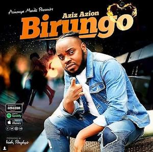 Download Mp3 | Aziz Azion - Birungo