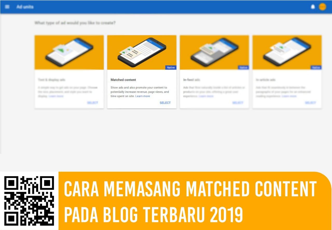 Cara Memasang Matched Content Pada Blog Terbaru 2020