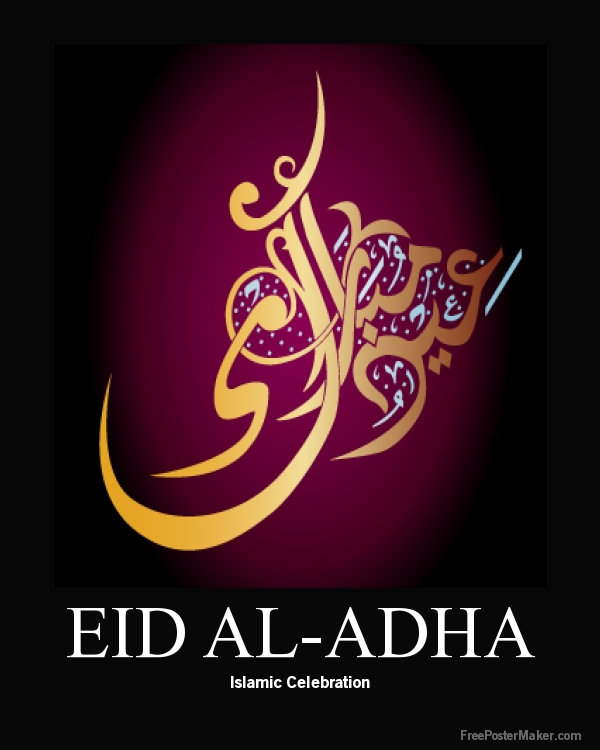 Eid alAdha is an Islamic festival to commemorate the willingness of Ibrahim also known as Abraham to follow Allahs Gods command to sacrifice his son
