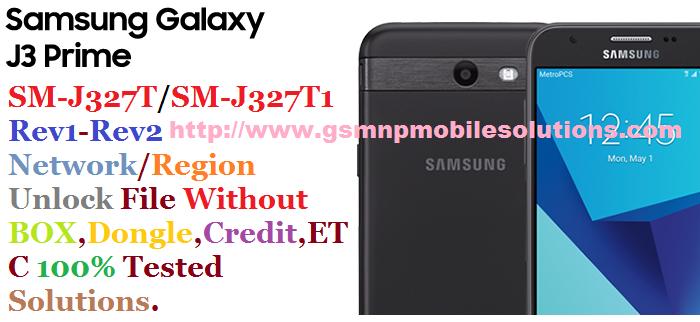 Samsung J3 Prime SM-J327T/J327T1 Rev1/Rev2 Network/Region