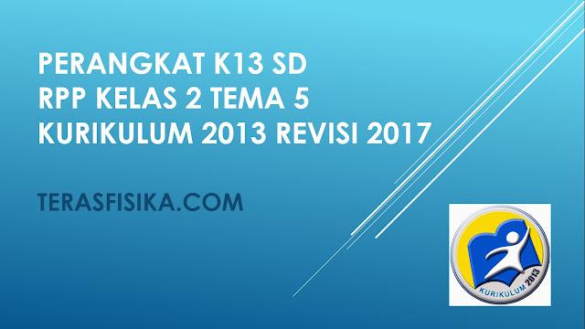 RPP SD Kelas 2 Tema 8 Kurikulum 2013 Revisi 2017
