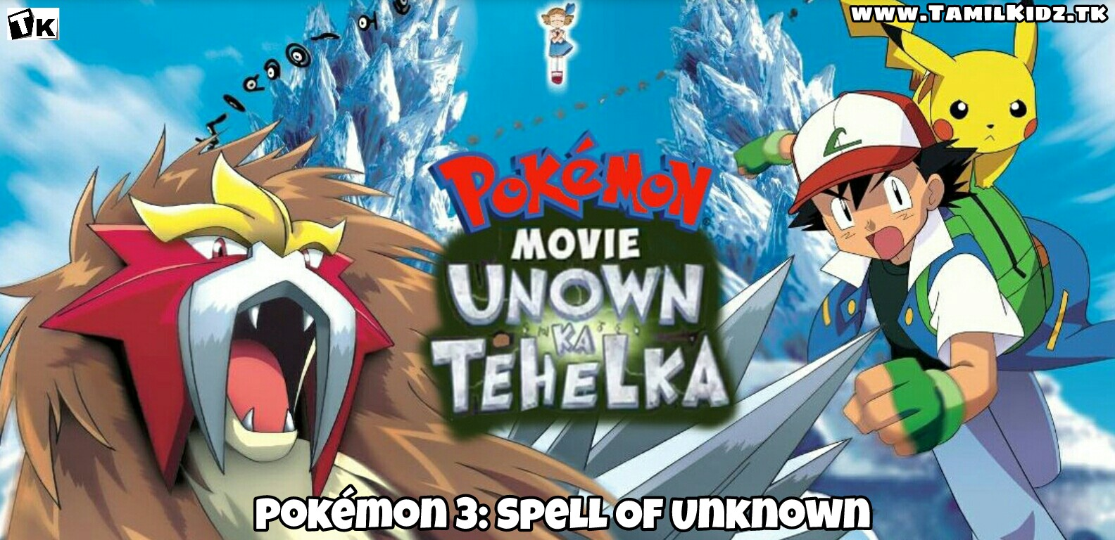 Pokemon 3 Spell Of The Unknown Tamil Dubbed Full Movie Download