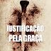 Download: Justificação Pela Graça - C. H. Spurgeon