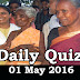 Daily Current Affairs Quiz - 01 May 2016