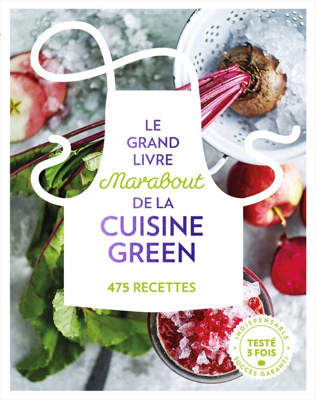 Jeu concours le grand livre marabout de la cuisine green a gagner - Jeu concours cuisine ...