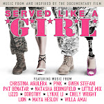 Various Artists - Served Like a Girl (Music from and Inspired by the Documentary Film) Cover