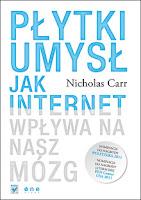 Nicholas Carr, Płytki umysł, Okres ochronny na czarownice, Carmaniola