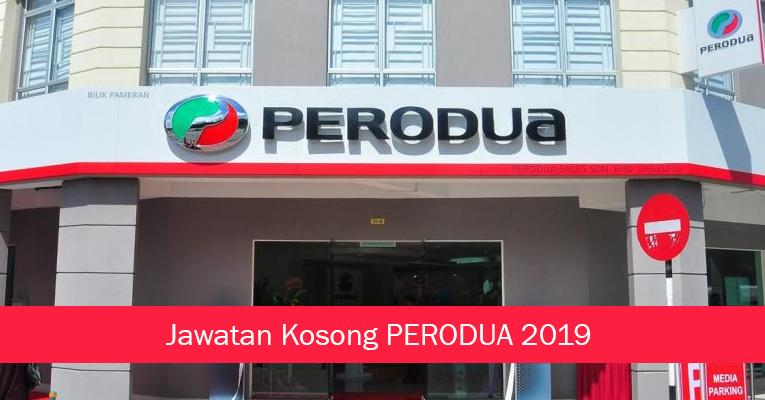 Jawatan Kosong di PERODUA - Kemasukan 2019