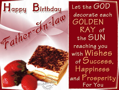 Happy Birthday  wishes quotes for father-in-law: let the God decorate each golden ray of the sun
