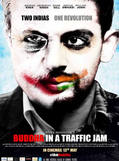 Buddha in a Traffic Jam, Movie Poster, Directed by Vivek Agnihotri, starring Anupam Kher, Arunoday Singh, Pallavi Joshi, Mahie Gill, and Anchal Dwivedi