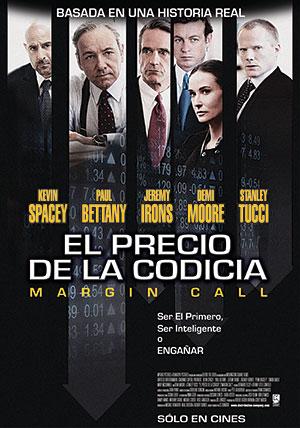 EL PRECIO DE LA CODICIA (Margin Call) (2011) Ver Online - Español latino