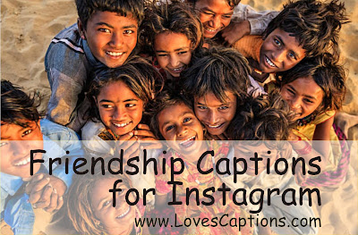 100+ Short Best Friend Captions For Instagram - Best Captions for Friendship