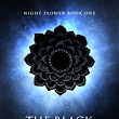 The Black Lotus and The Blood Orchid - Night Flower series book #1 and #2