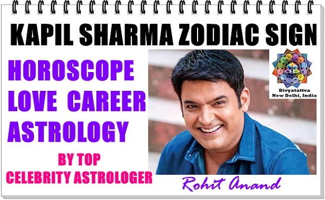 Kapil sharma kundli, kapils sharma natal charts, kapils sharma horoscope, kapils sharma future, kapils sharma success, money, fame and name