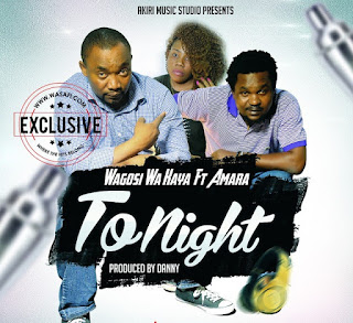 Wagosi Wa Kaya Ft. Amara - Tonight Audio