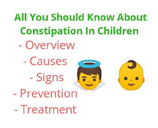 All you should know about Constipation in Children