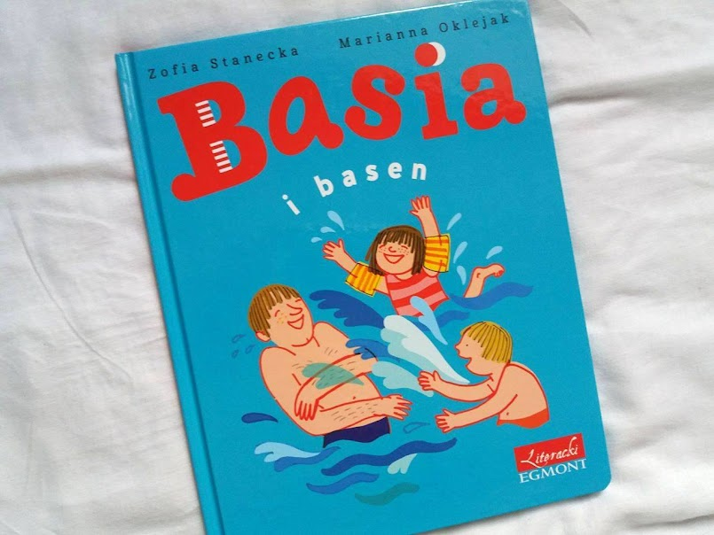 """Opieka nad dziećmi to wyzwanie: """"Basia i basen"""" - Zofia Stanecka"""