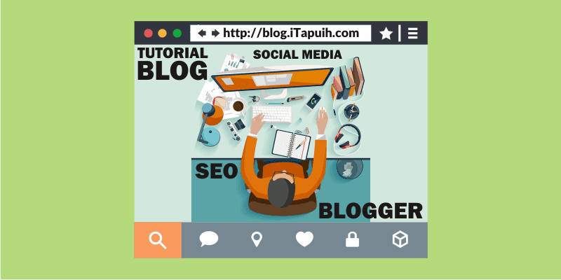 Tutorial Blogger dan Widget Blogger