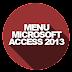 Mengenal Menu Pada Microsoft Access 2013 [Bagian 1]