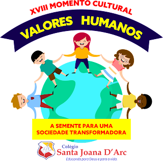 18º Momento Cultural – Valores humanos: A semente para uma sociedade transformadora