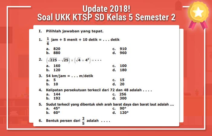 Soal UKK KTSP SD Kelas 5 Semester 2