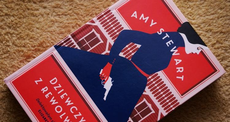 Amy Stewart Dziewczyna z rewolwerem
