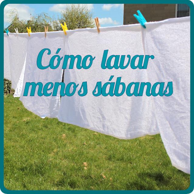 Cómo lavar menos sábanas