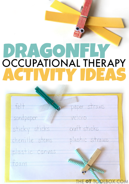 Create dragonfly crafts to work on occupational therapy goals with this occupational therapy activity that kids will love, using a dragonfly theme.