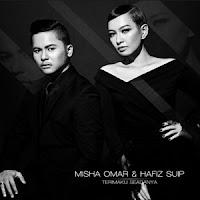 Lirik Lagu Misha Omar & Hafiz Suip Terimaku Seadanya