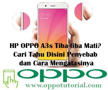 HP OPPO A3s Tiba-tiba Mati