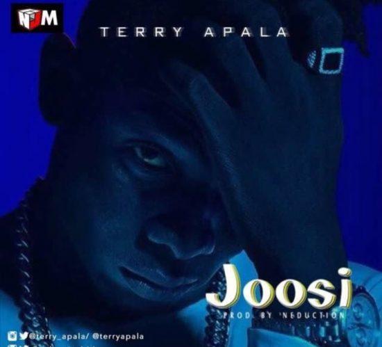 Terry Apala – Joosi [MUSIC]
